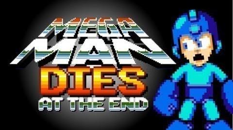 Mega Man Dies At The End - Nuts To Guts