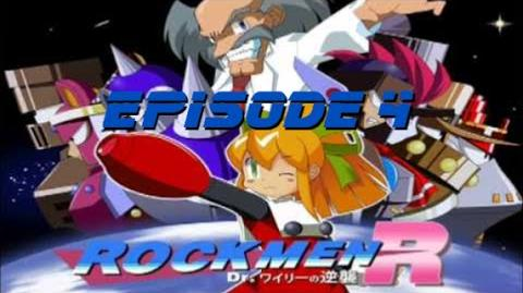 Rockmen R Dr. Wily's Counterattack! Episode 4