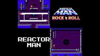 Mega Man- Rock N Roll - Reactor Man's Theme