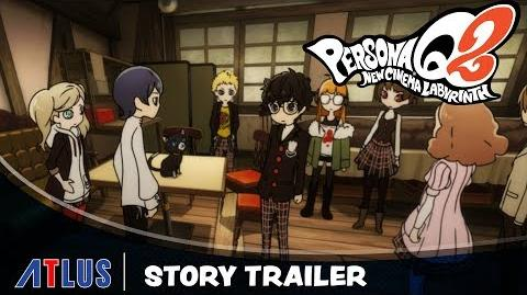 Persona Q2 New Cinema Labyrinth Story Trailer