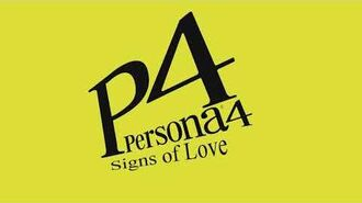 Signs of Love - Persona 4