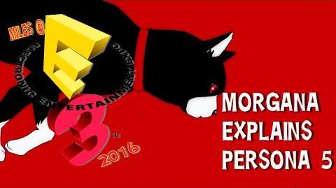 Morgana at E3