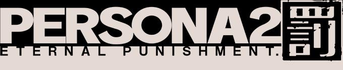 Persona 2: Eternal Punishment | Megami Tensei Wiki | Fandom