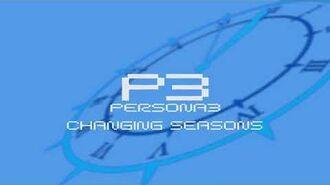 Changing Seasons - Persona 3
