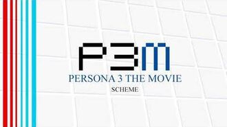 Scheme - Persona 3 The Movie