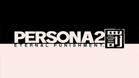 Persona 2 Eternal Punishment (PSP) OST - Snail Mountain
