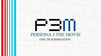 One Determination - Persona 3 The Movie