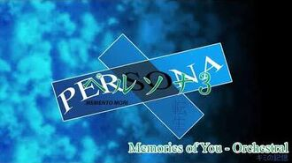 Memories of You - Orchestral - Persona 3 Reincarnation