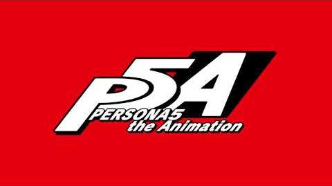 Persona 5 the Animation ED Ending 2 - Autonomy (Full Version)