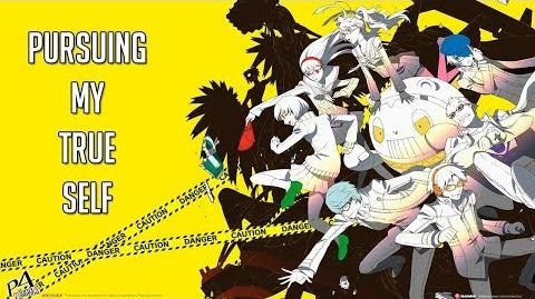 Persona 4 - Pursuing My True Self MV + Lyrics