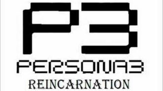 Persona 3 Reincarnation - When the Moon's Reaching out the stars