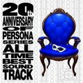 Persona - 20th anniversary of persona series all time best sound track 16480.jpg