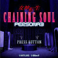 Chaining Soul Persona 3.jpg