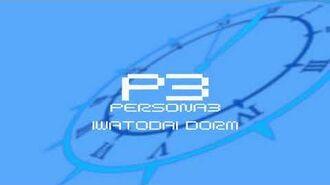 Iwotodai Dorm - Persona 3