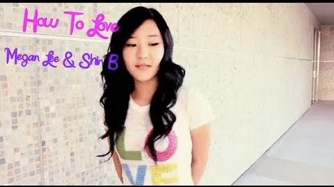 Lil Wayne - How to Love Cover by Megan Lee ft. Shin-B