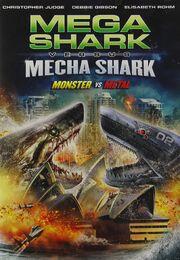 Mega Shark Versus Mecha Shark