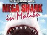 Mega Shark in Malibu