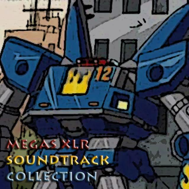 Megas XLR Original Sound Track   Megas XLR Wiki   FANDOM