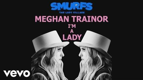 Meghan Trainor - I'm a Lady (Audio - From the motion picture SMURFS THE LOST VILLAGE)
