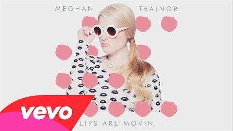 Meghan Trainor - Lips Are Movin (Audio)