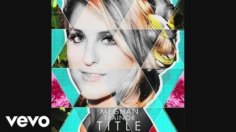 Meghan Trainor - Title (Audio)-1