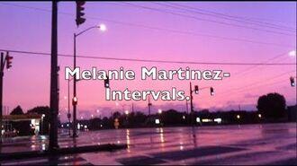Melanie Martinez - Intervals