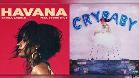 """Mad Havana"" - Melanie Martinez and Camila Cabello"