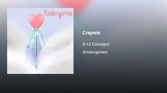 K-12 Concepts - Crayons (Official Audio)