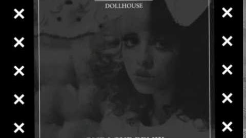 "MELANIE MARTINEZ ""DOLLHOUSE"" (one love remix)"