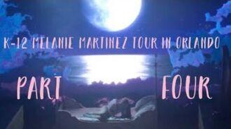 K-12 Melanie Martinez Tour Full Performances Part (4 ?)