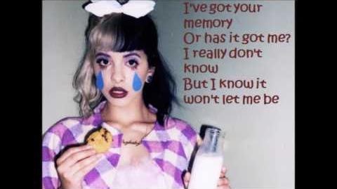 She's Got You - Melanie Martinez (Lyrics)