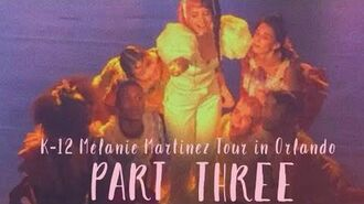 K-12 Melanie Martinez Tour Full Performances (Part 3 ?)