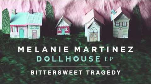Melanie Martinez - Bittersweet Tragedy (Official Audio)