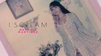 Melanie Martinez I Scream (ft Snow Tha Product)