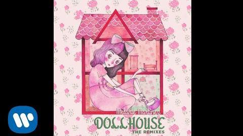 Melanie Martinez - Dollhouse (One Love Remix)