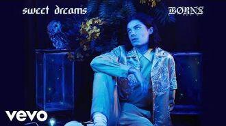 BØRNS - Sweet Dreams (Official Audio)