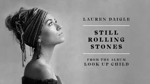 Lauren Daigle - Still Rolling Stones (Audio Video)