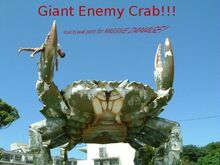 Giant Enemy Crab!!!