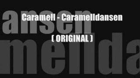 CaramellDansen Original