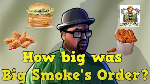 How big was Big Smoke's order really?