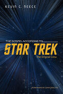 Gospel According to Star Trek Original Crew