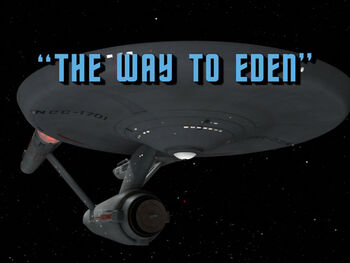The Way to Eden title card