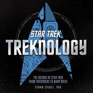 Treknology Science of Star Trek from Tricorders to Warp Drive