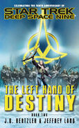 The Left Hand of Destiny, Book Two