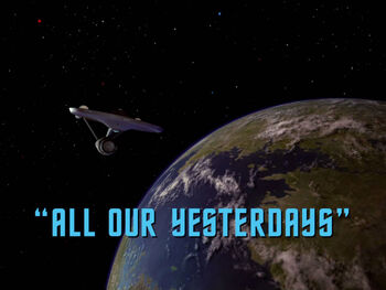All Our Yesterdays title card
