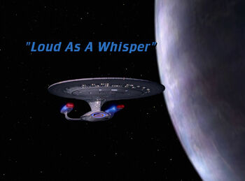 Loud As A Whisper title card