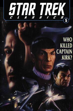 Star Trek Classics - Who Killed Captain Kirk cover.jpg