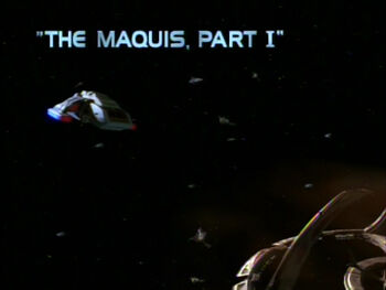 The Maquis, Part I title card