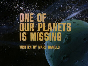 One of Our Planets Is Missing title card