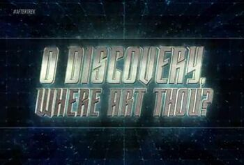 O <i>Discovery</i>, Where Art Thou?